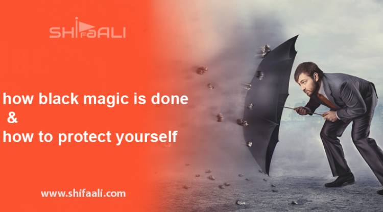 How black magic is done & how to protect yourself
